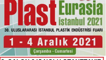 1-4 Aralık 2021 İstanbul TÜYAP PLAST EURASIA Fuarındayız